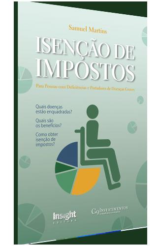 Foto para o produto Livro Isenção de Impostos para Pessoas com Deficiências e Portadores de Doenças Graves